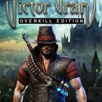 ヴィクター・ヴラン完全版、通常版、DLCの違いは?どれを買うのがオススメ?