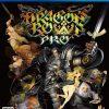 ドラゴンズクラウン・プロPS4版、PS3版、DLCの違いは?どれを買うのがオススメ?