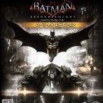 9月のフリープレイ「バットマン:アーカム・ナイト」「Darksiders III」ってどんなゲーム?
